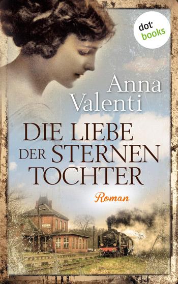 Die liebe der Sternentochter von Anna Valenti
