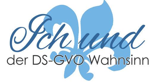 Die neue DSGVO und wie ich versuche alles richtig zu machen