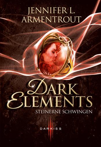 Dark Elements – Steinerne Schwingen von Jennifer Armentrout
