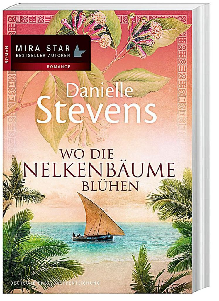 Wo die Nelkenbäume blühen von Danielle Stevens